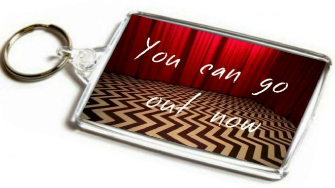 Twin Peaks Inspired Jumbo Keyring. You Can Go Out Now